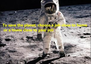 16 To save the planet, choose a job close to home or a home close to your job