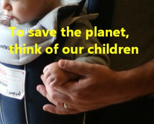 17 To save the planet, think of our children